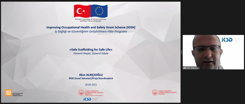 30 Nisan 2021 T.C. ÇSGB, İş Sağlığı ve Güvenliği Genel Müdürlüğü AB Proje İstişare Toplantısı